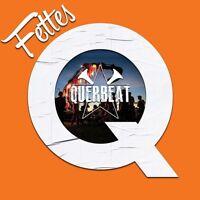 QUERBEAT - FETTES Q   CD NEU