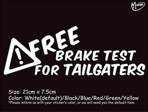 FREE BRAKE TEST FOR TAILGATERS Funny Reflective Car Truck Sticker Best Gift-
