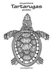 Tartarugas: Livro para Colorir de Tartarugas para Adultos 1 by Nick Snels...