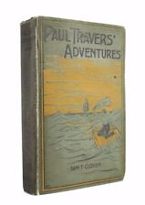 Paul Travers' Adventures - rare antiquarian first edition from 1897