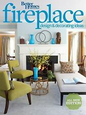 Better Homes and Gardens Fireplace Design & Decorating Ideas, 2nd Edition (Bette