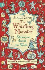 JAMILA GAVIN ____ THE WHISTLING MONSTER ____ BRAND NEW ____ FREEPOST UK