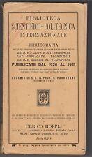 BIBLIOTECA SCIENTIFICO-POLITECNICA INTERNAZIONALE 1932 CON FIRMA ULRICO HOEPLI