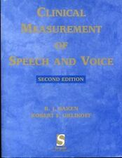 Clinical Measurement of Speech and Voice by Ronald J. Baken and Robert F....