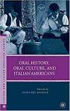 Oral History, Oral Culture, and Italian Americans (Italian and Italian American