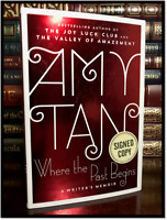 Where the Past Begins ✎SIGNED✎ by AMY TAN New Hardback 1st Edition & Printing