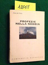 Nino DE TOTTO  -  PROFEZIE NELLA NEBBIA vol. II -  CAMPANOTTO EDITORE  -  1998