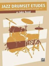 Jazz Drumset Etudes, Vol 1: A Guide for Developing Solo Techniques and Melodic V
