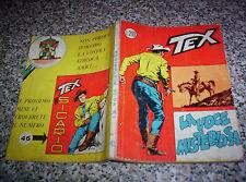 TEX GIGANTE N.45 ORIGINALE 1°EDIZIONE(con continua)200 lire TIPO ZAGOR ARALDO