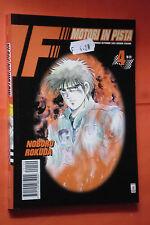 F MOTORI IN PISTA- N° 4 di 28- DI: NOBORU ROKUDA - MANGA STAR COMICS -esaurito