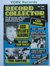 RECORD COLLECTOR MAGAZINE - Issue 73 September 1985 - Bob Dylan / Smiths