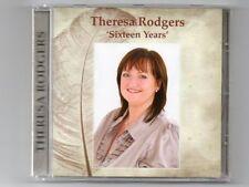THERESA RODGERS - SIXTEEN YEARS - CD  - Free Post UK