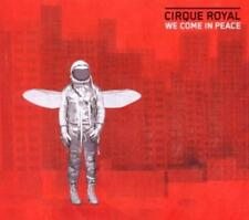 Cirque Royal - We Come in Peace (OVP)