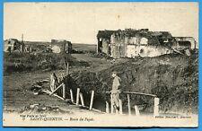 CPA: Saint-Quentin - Route du Fayet / Guerre 14-18 / Pub Bonbons du Père Antonio