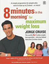 NEW 8 Minutes in the Morning for Max Weight Loss Book - Jorge Cruise -RRP £12.99