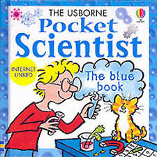 The Usborne Pocket Scientist: The Blue Book (Usborne Pocket Science), , Good Use