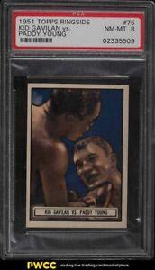 1951 Topps Ringside Boxing Kid Gavilan Vs. Paddy Young #75 PSA 8 NM-MT