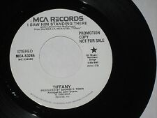 45 rpm TIFFANY i saw him standing there(PROMO)MCA-53285 nice SEE PICS