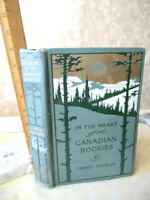 IN THE HEART Of THE CANADIAN ROCKIES,1905,James Outram,1st Ed,Illust