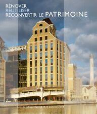 Rénover, réutiliser, reconvertir le patrimoine - Philippe Ayrault - Somogy