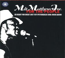 MILT MATTHEWS INC – FOR THE PEOPLE Fantastic Voyage 2010 CD US PSYCH SOUL Sealed
