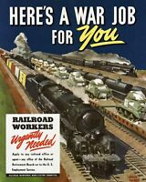 2W37 Vintage WWII Railroad Railway Workers Needed Wartime War Poster WW2 A2 A3