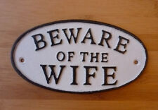 Beware Of The Wife Sign Cast Iron 17cm Traditional Humorous Hand Painted