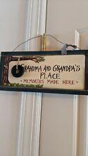 Fun Grandparent's Sign stating: 'Grandma & Grandpa's Place *memories made here*