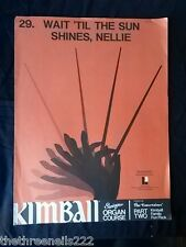 Original sheet music-Kimball orgue # 29-attendre que le soleil brille Nellie