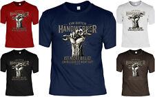 Handwerker T-Shirt -Handwerker Heimwerker Sprüche Shirt - Handwerker Beruf