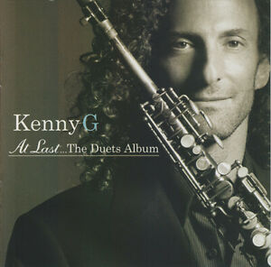 CD KENNY G At Last...The Duets Album Smooth jazz very good condition Arista 2004