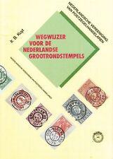 Kuyt catalogus Grootrondstempels Nederland postmarks Netherlands Stempel