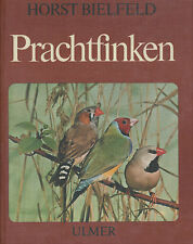 Horst Bielfeld - Prachtfinken