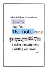 16th Note Runs: A Practical Guide to Improvisation