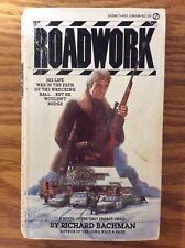ROADWORK by Stephen King (Richard Bachman), 1981 U.S. 1st Edition, 1st Printing