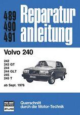 Volvo 240 ab 09/1976 Reparaturanleitung Reparatur-Handbuch Reparaturbuch Buch
