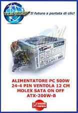 ALIMENTATORE PC 500W 24-4 PIN VENTOLA 12 CM MOLEX SATA ON OFF ATX-200W-B