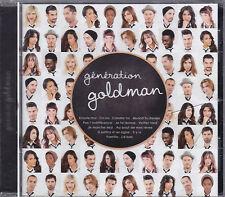 CD GENERATION GOLDMAN 1 13T POKORA/TAL/MOIRE/WILLEM/BENT/ZAZ/SHY'M
