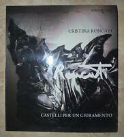 ROBERTO TASSI - CRISTINA RONCATI. CASTELLI PER UN GIURAMENTO - 1983 STECCATA (LV