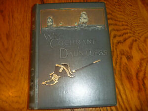 G. A. Henty With Cochrane the Dauntless 1897 (1896) HB 1st edition