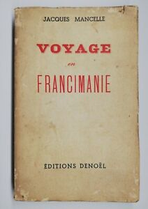 Rare Livre Ancien Voyage En Francimanie De Jacques Mancelle 1939