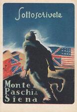 A6548 WW2 SOTTOSCRIVETE! MONTE PASCHI SIENA BERSAGLIERE STRAPPA BANDIERE NEMICHE