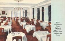 HIGHLAND PARK, IL Illinois   HOTEL MORAINE~New Amsterdam Room   c1940's Postcard