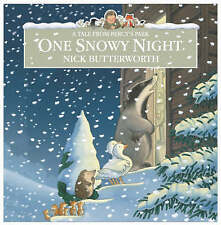 One Snowy Night (Percy the Park Keeper), Nick Butterworth, New Book
