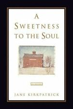 A Sweetness to the Soul (Dreamcatcher Series #1), Jane Kirkpatrick, Good Book