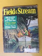 FIELD & STREAM MAGAZINE JUNE 1963 HUNTING TRAPPING FISHING VINTAGE ADVERTISING