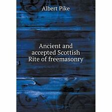 Ancient and Accepted Scottish Rite of Freemasonry by