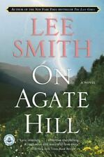 On Agate Hill by Lee Smith (2007, Paperback)