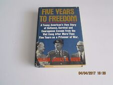 Five Years to Freedom by Major James N. Rowe 1st/1st 1971 HC/DJ