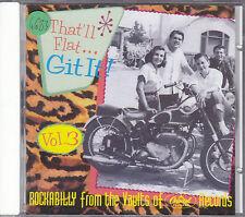 THAT'LL FLAT GIT IT vol. 3 - various artists CD